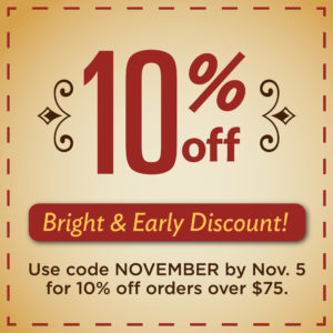 Use code NOVEMBER to get 10% off orders over $75 by Nov. 5.